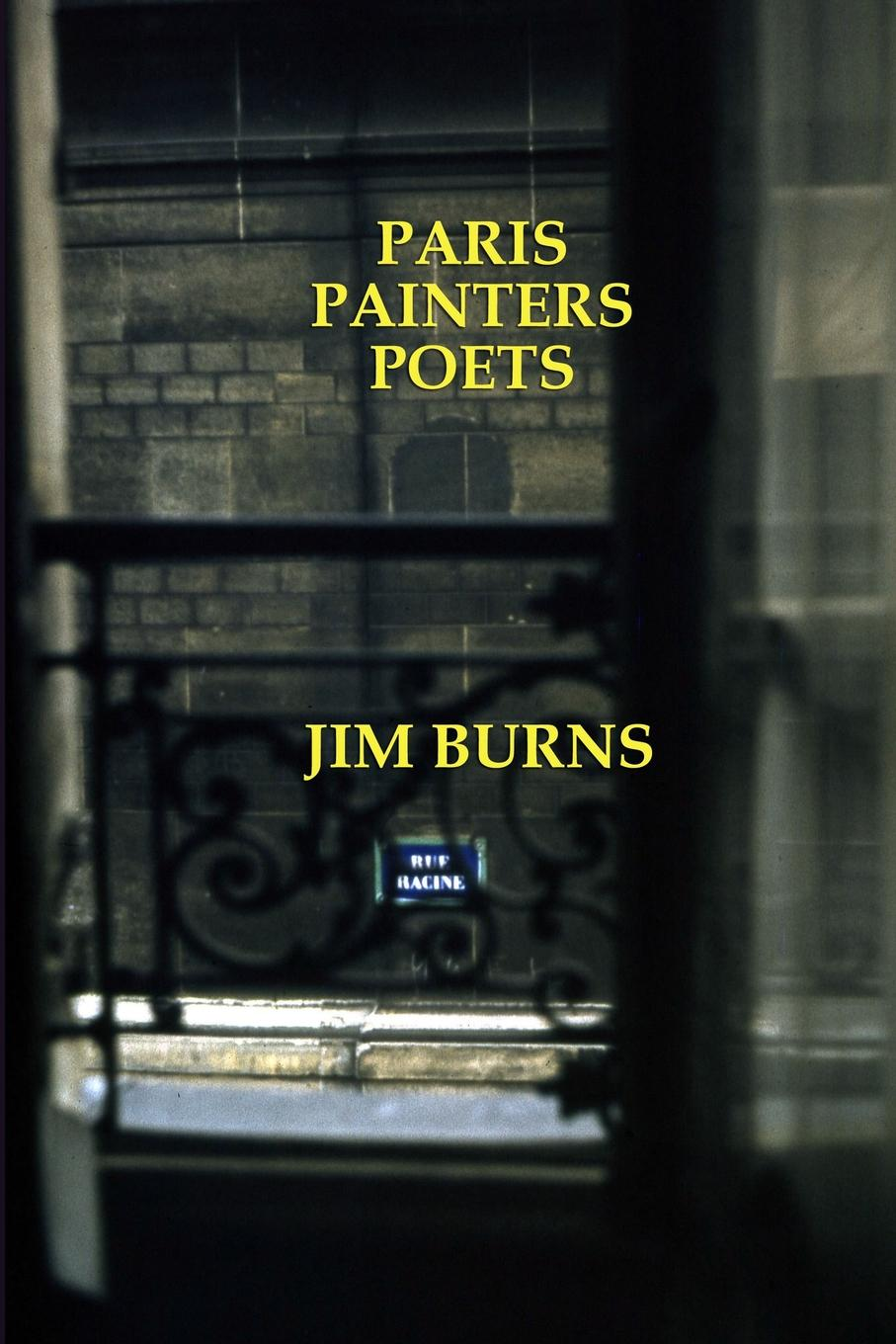 Jim Burns Paris, Painters, Poets