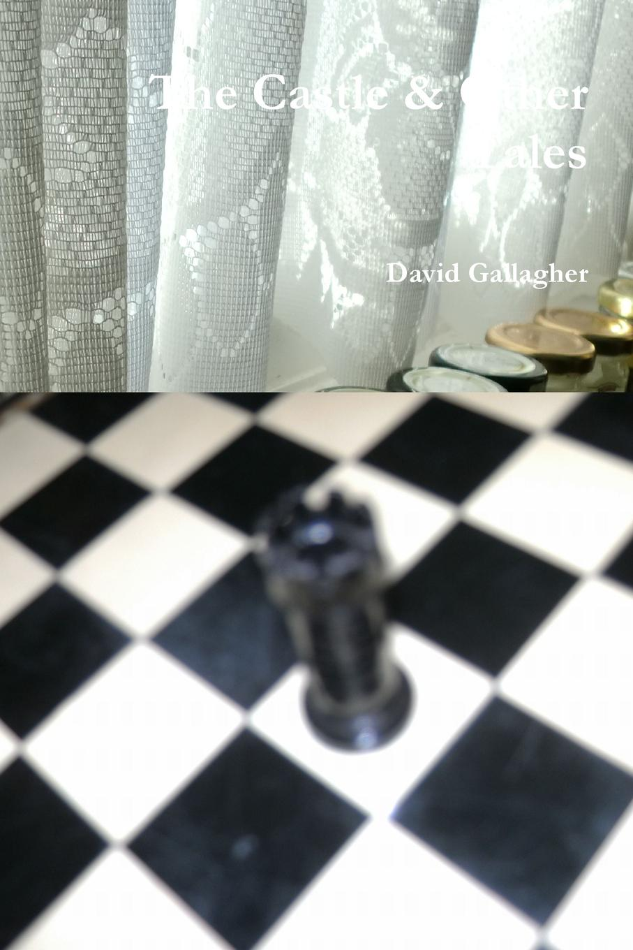 David Gallagher The Castle . Other Tales цена