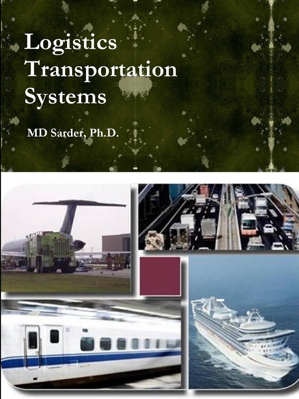 MD Sarder Logistics Transportation Systems недорго, оригинальная цена