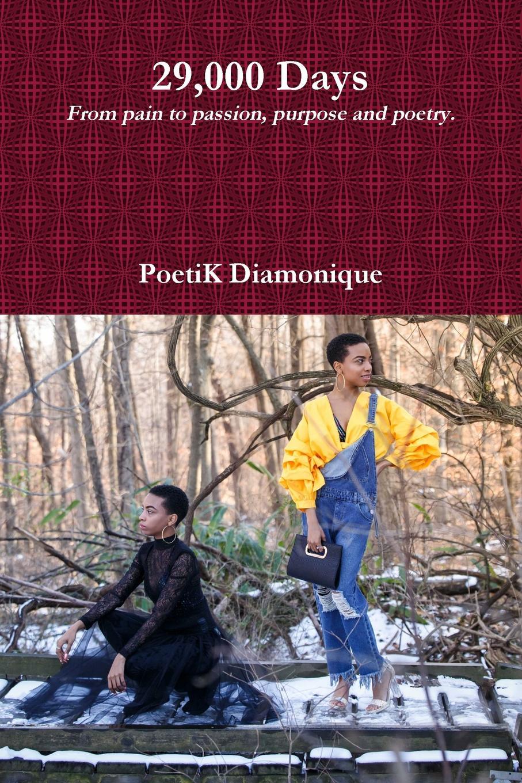 Poetik Diamonique 29,000 Days poetik diamonique 29 000 days