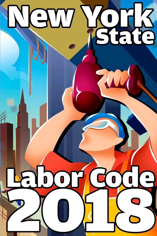 John Snape New York State Labor Code 2018 цены