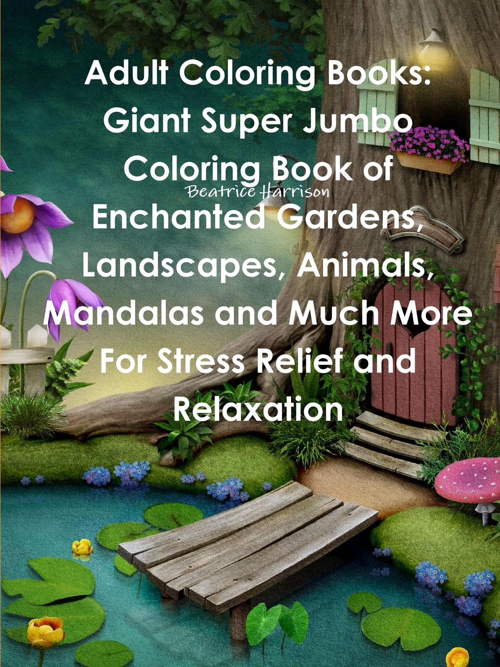 Beatrice Harrison Adult Coloring Books. Giant Super Jumbo Coloring Book of Enchanted Gardens, Landscapes, Animals, Mandalas and Much More For Stress Relief and Relaxation colorful hexagon fidget spinner adhd stress relief toy relaxation gift for adults