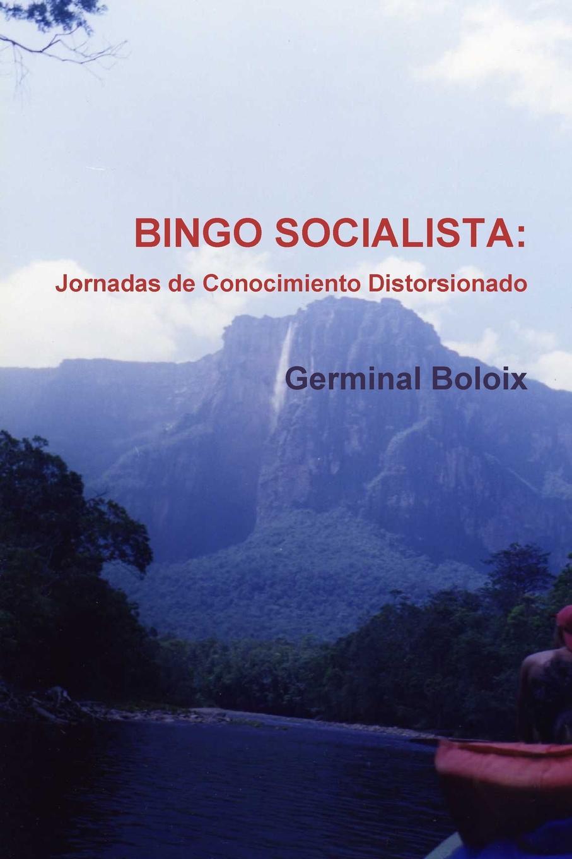 Germinal Boloix BINGO SOCIALISTA. Jornadas de Conocimiento Distorsionado jessica gonzález prados dibujo artistico i conocimiento tecnicas y tacticas