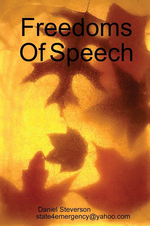 Daniel Steverson Freedoms Of Speech
