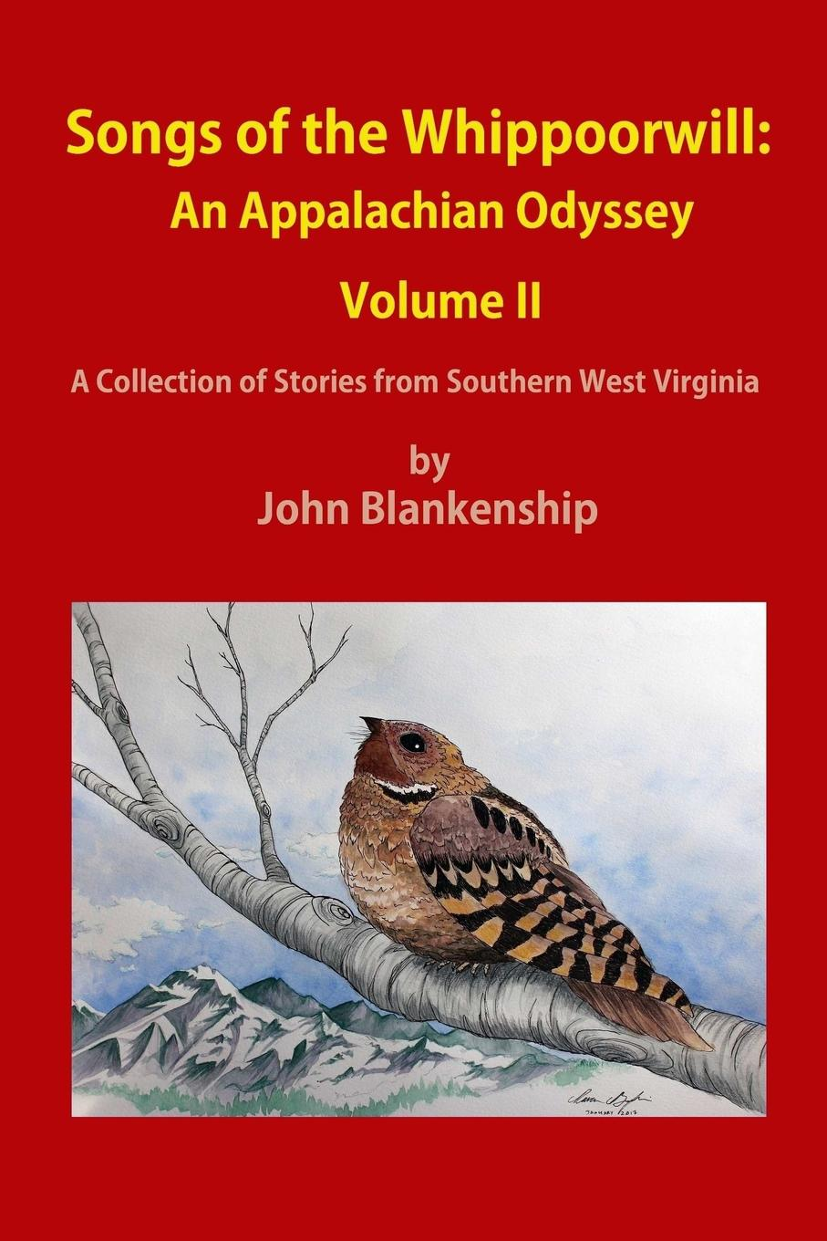 John Blankenship Songs of the Whippoorwill. An Appalachian Odyssey, Volume II the odyssey of the aor