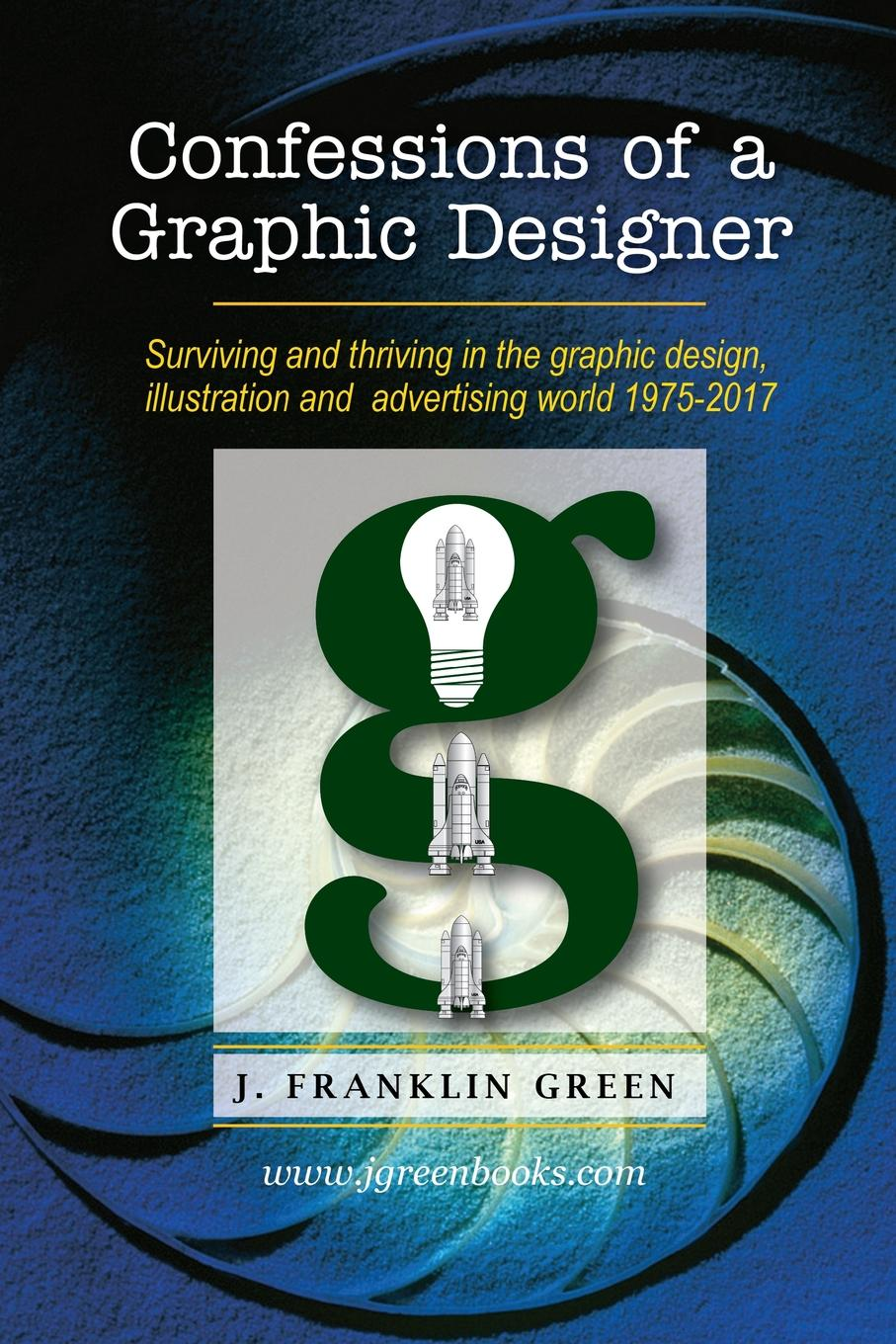 John Green Confessions of a Graphic Designer steven heller becoming a graphic and digital designer a guide to careers in design