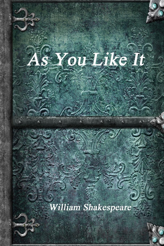 William Shakespeare As You Like It fiasco