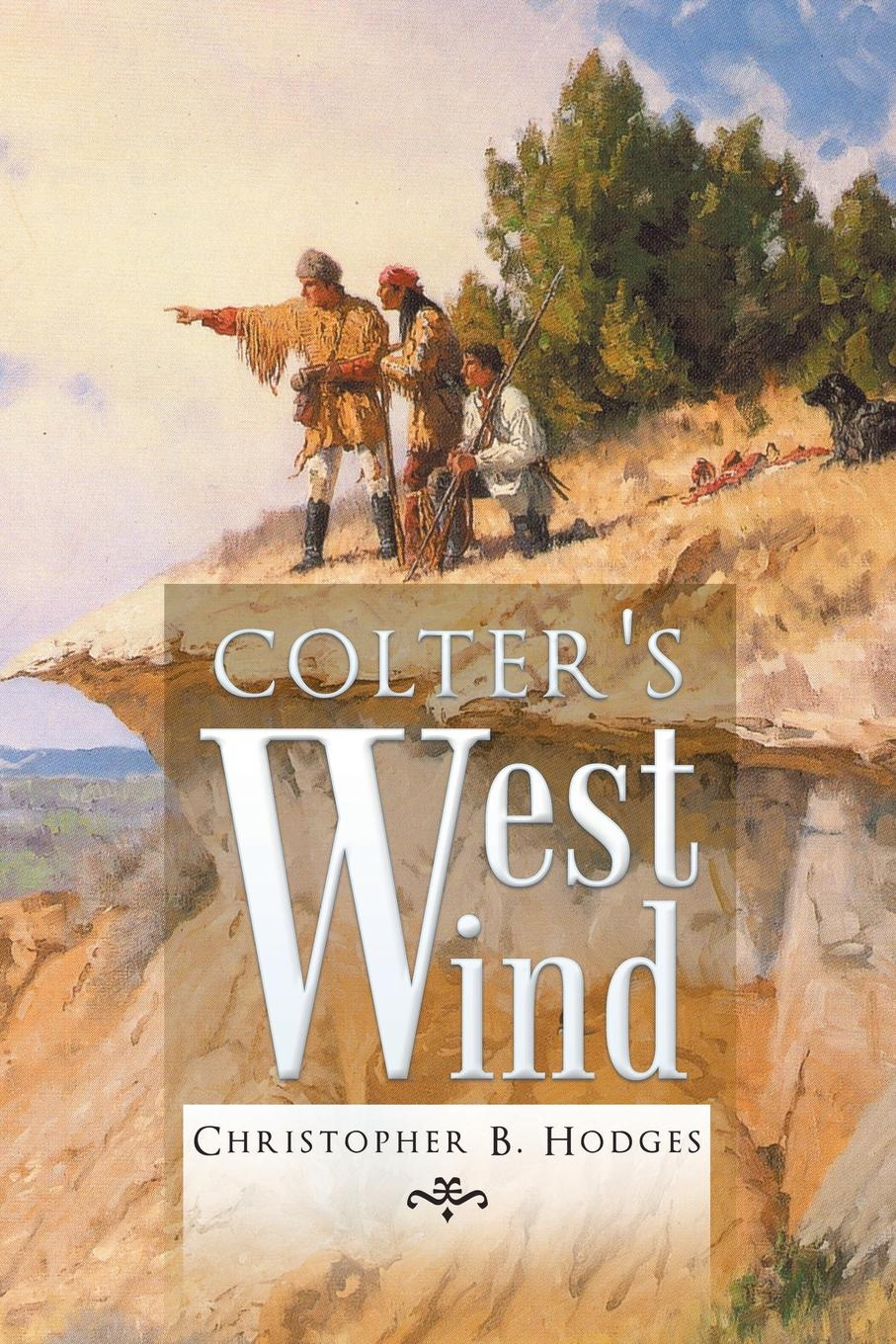Christopher B. Hodges Colter.s West Wind cara colter the prince and the nanny