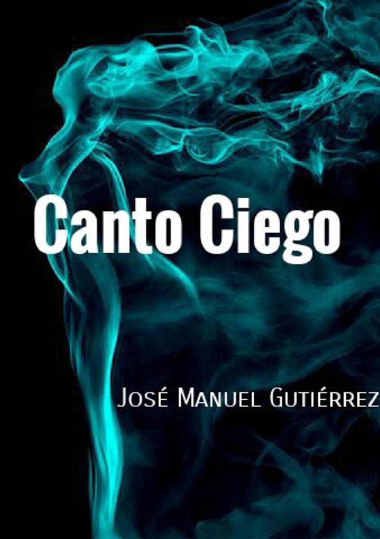 José Manuel Gutiérrez Canto Ciego недорго, оригинальная цена