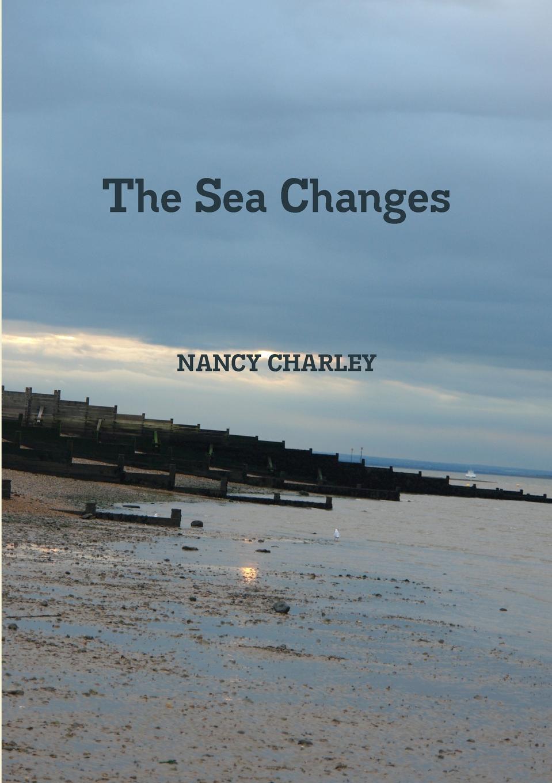 Nancy Charley The Sea Changes
