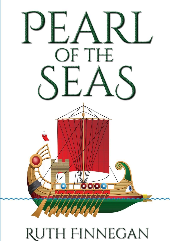 Ruth Finnegan, Rachel Backshall Pearl of the Seas A fairytale prequel to .Black Inked Pearl.