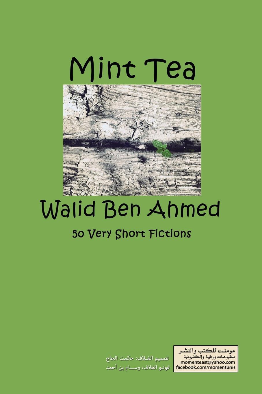 Walid Ben Ahmed Mint Tea недорго, оригинальная цена
