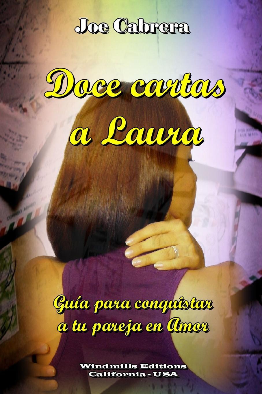 Joe Cabrera Doce cartas a Laura carles brunet una ilusi n con carles