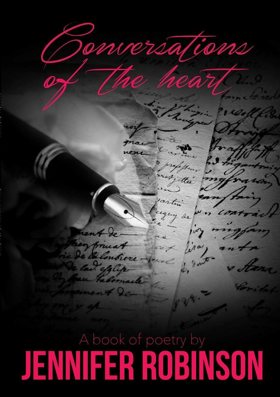 Jennifer Robinson Conversations of the heart jones c the way to a woman s heart