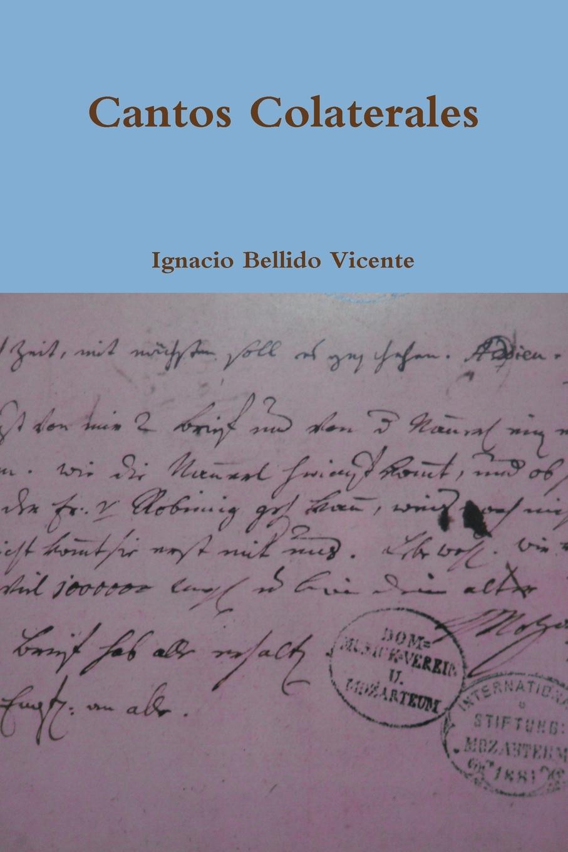 все цены на Ignacio Bellido Vicente CANTOS COLATERALES онлайн