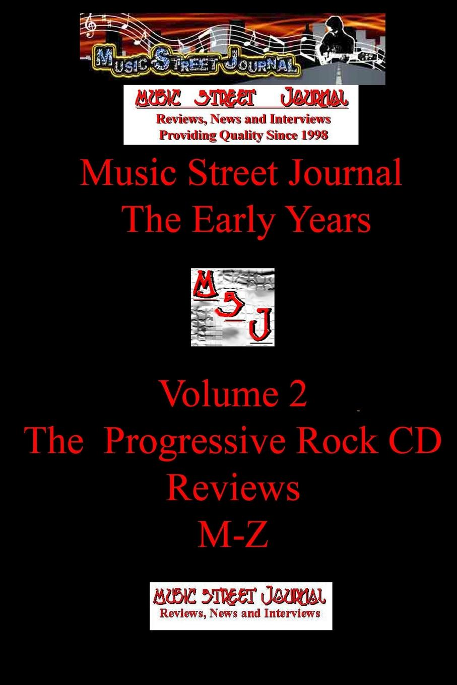 Gary Hill Music Street Journal. The Early Years Volume 2 - The Progressive Rock CD ReviewsM-Z