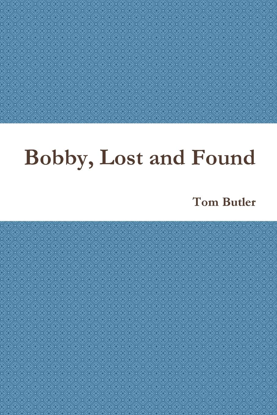 Tom Butler Bobby, Lost and Found the boy in the snow