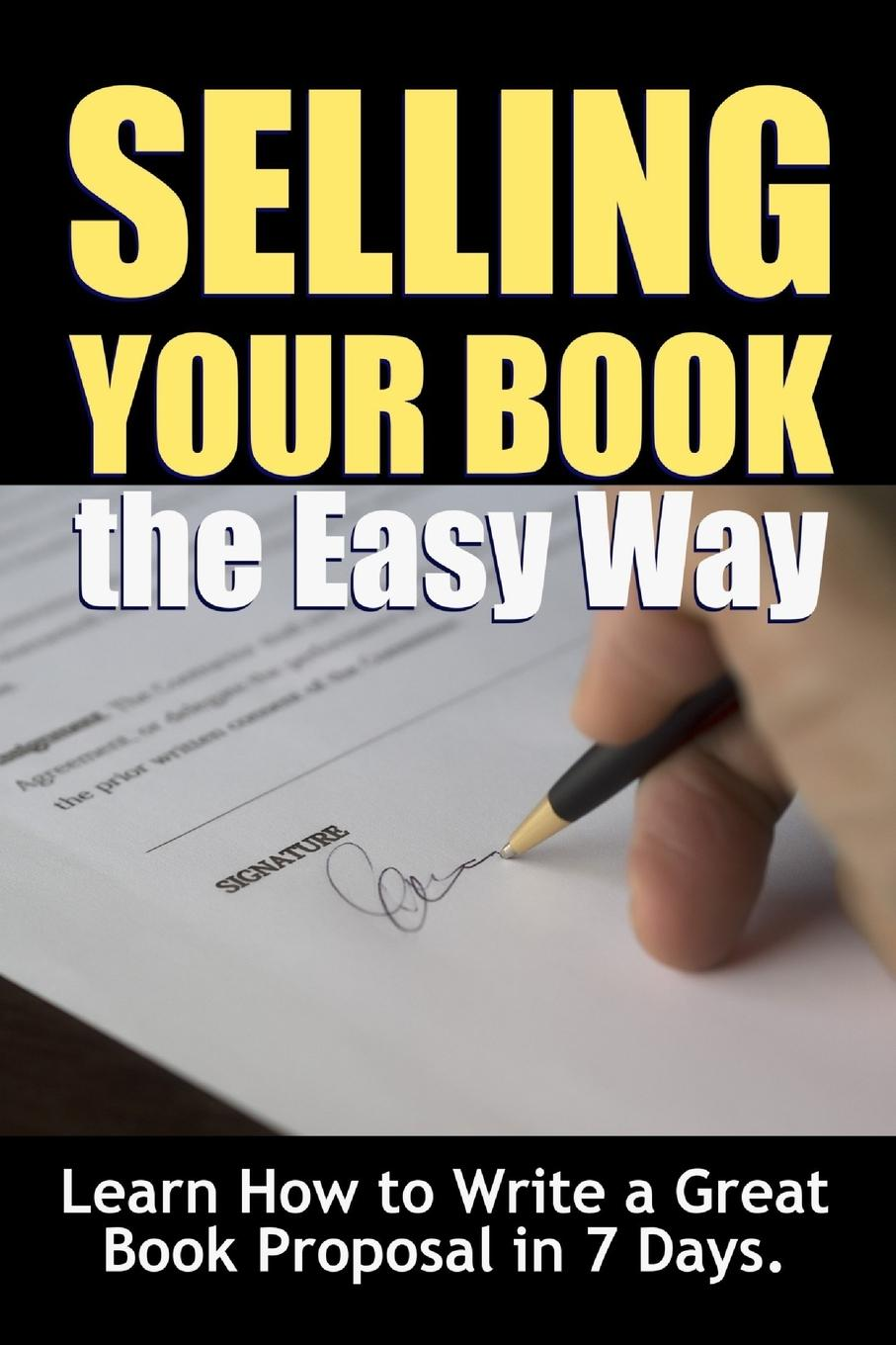 Thrive Learning Institute Selling Your Book the Easy Way. Learn How to Write a Great Book Proposal in 7 Days. julia justiss a scandalous proposal