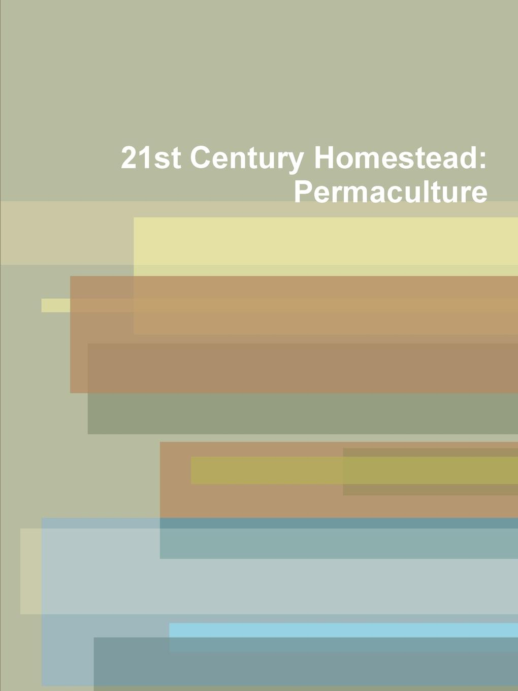 Ruben Southall 21st Century Homestead. Permaculture 21st century digital information literacy