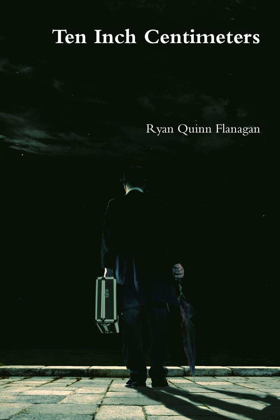Ryan Quinn Flanagan Ten Inch Centimeters