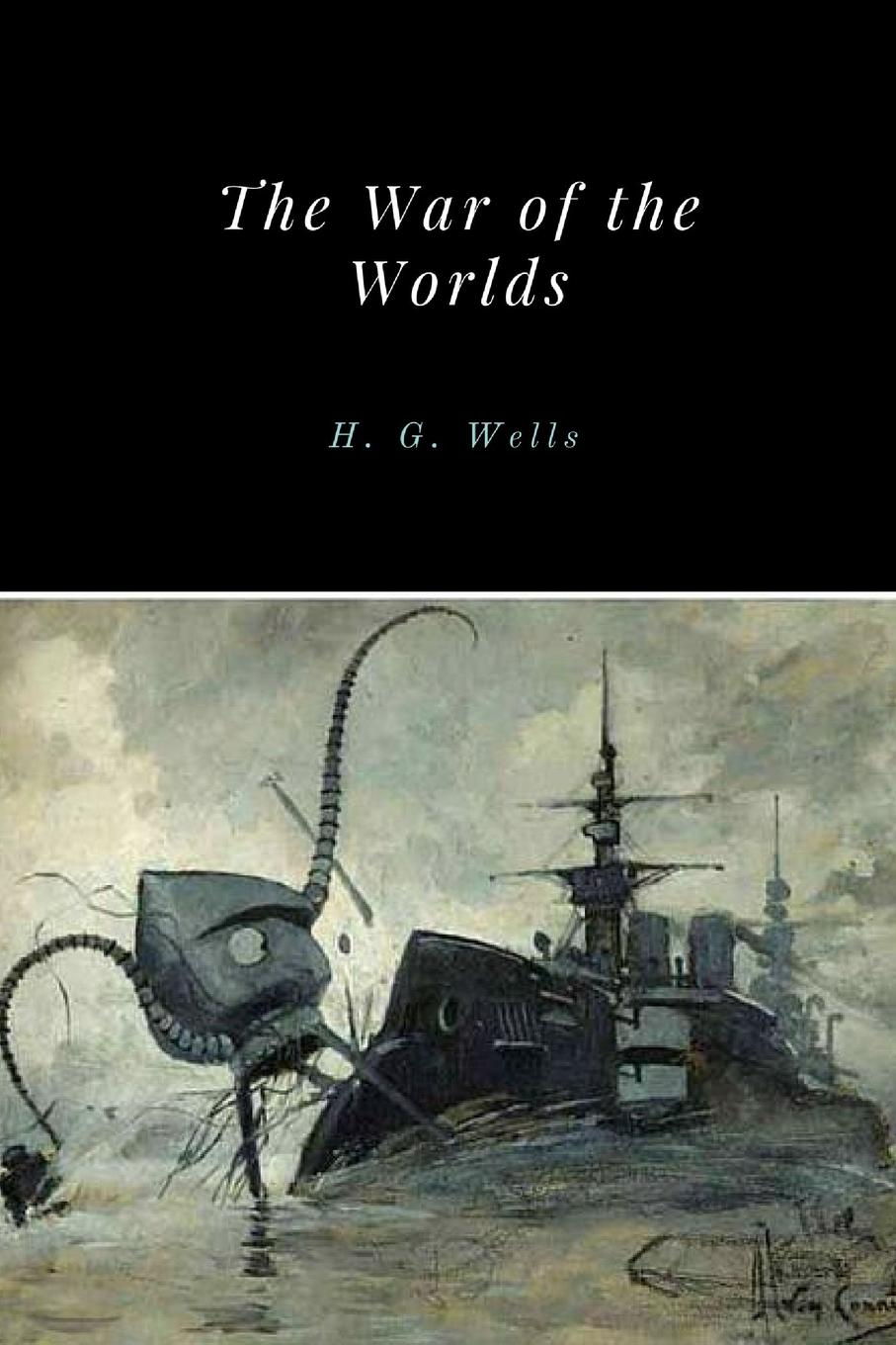 H. G. Wells The War of the Worlds h g wells