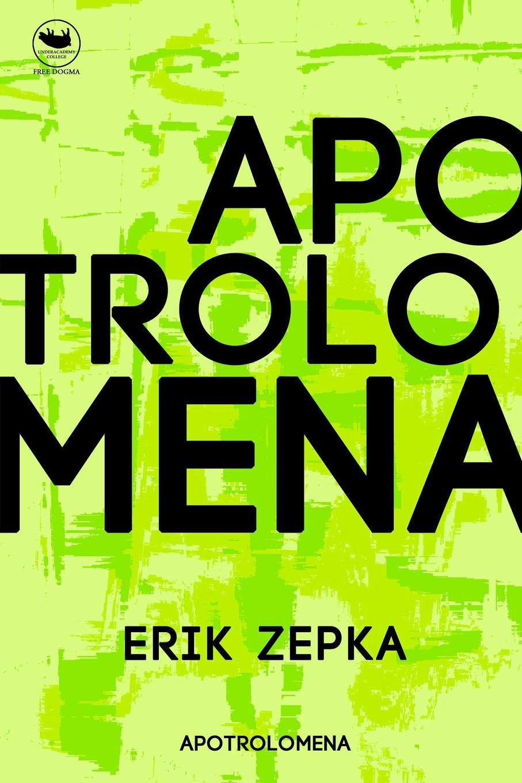 Erik Zepka apotrolepomena