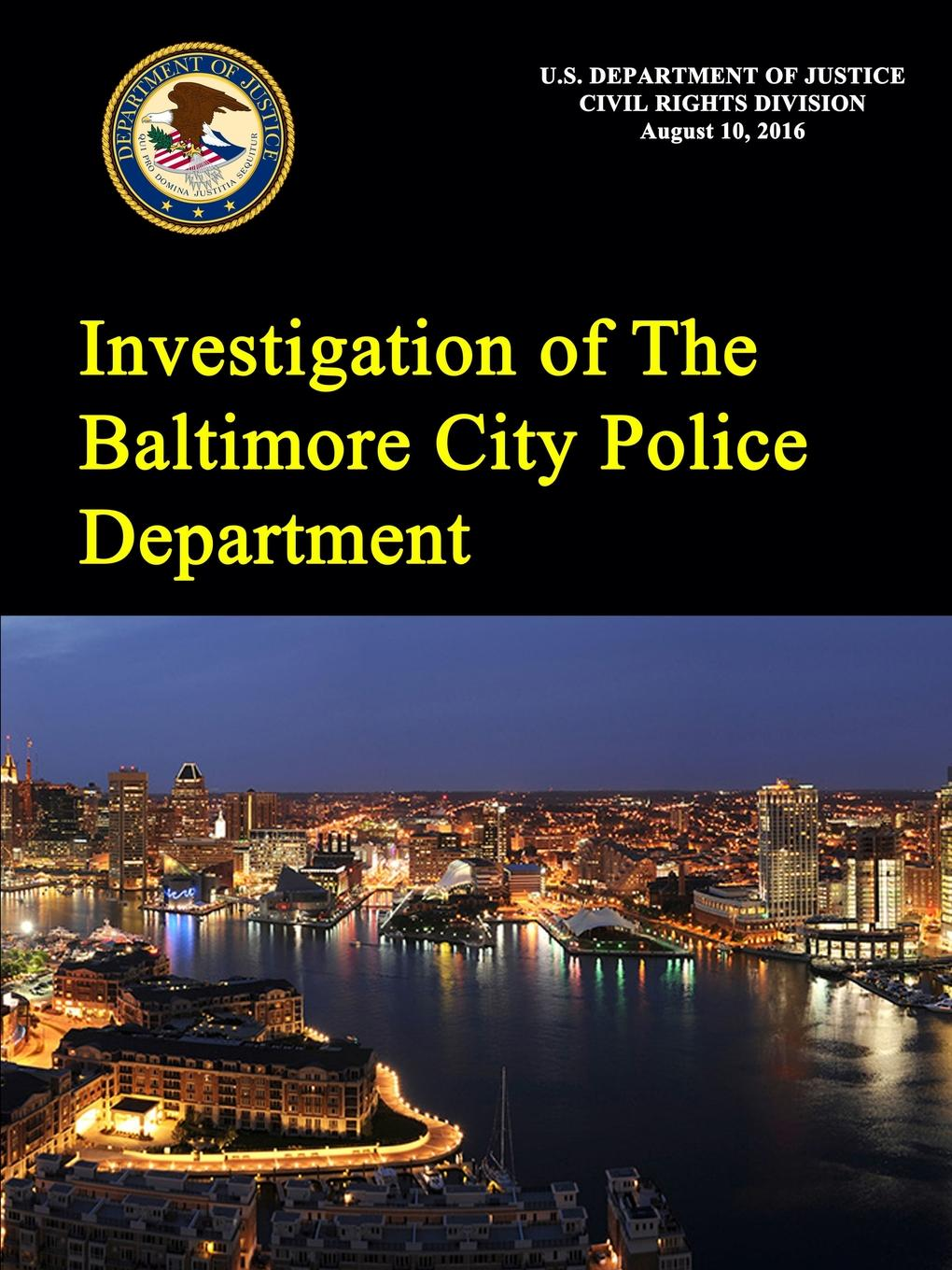 U.S. Department of Justice Investigation of The Baltimore City Police Department jason hess k w kirkland investigation of davis swamp