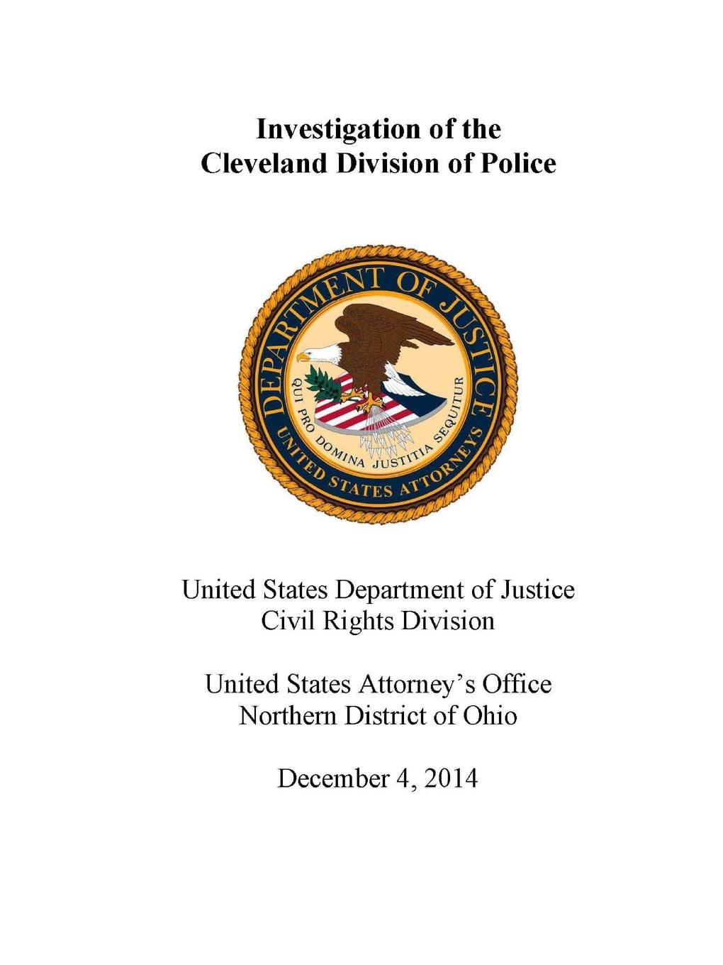United States Department of Justice Investigation of the Cleveland Division of Police u s department of justice investigation of the baltimore city police department