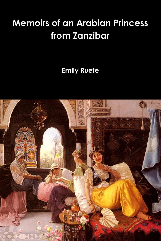 купить Emily Ruete Memoirs of an Arabian Princess from Zanzibar по цене 1377 рублей