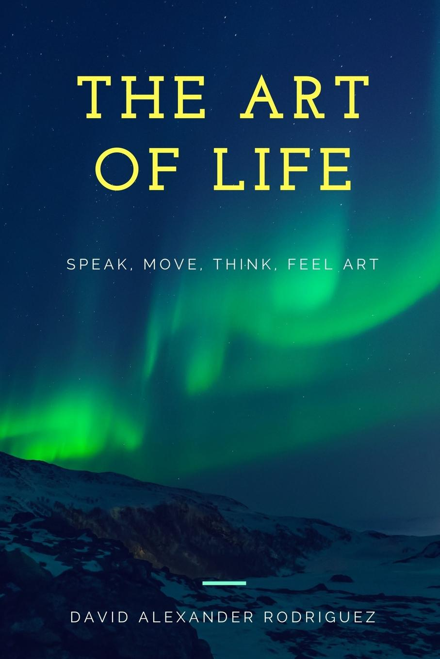 David Rodriguez The Art Of Life the art of the book of life