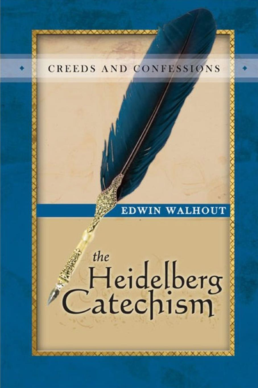 Edwin Walhout THE HEIDELBERG CATECHISM. A Theological and Pastoral Critique 1 piece heidelberg geared motor 71 186 5121 heidelberg printing machinery parts