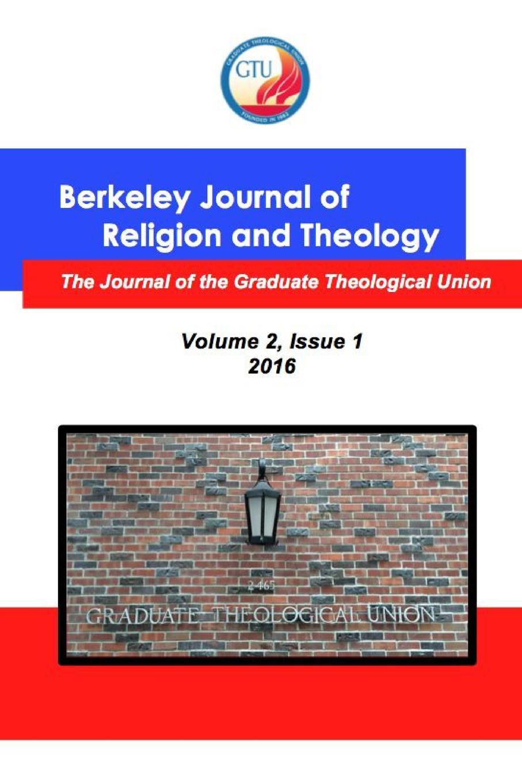 BJRT GTU Berkeley Journal of Religion and Theology, Vol. 2, No. 1 ghana departm university of cape coast journal of integrative humanism vol 5 no 1