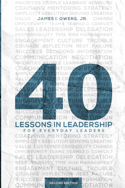 Jr James I. Owens 40 Lessons in Leadership megan tschannen moran trust matters leadership for successful schools