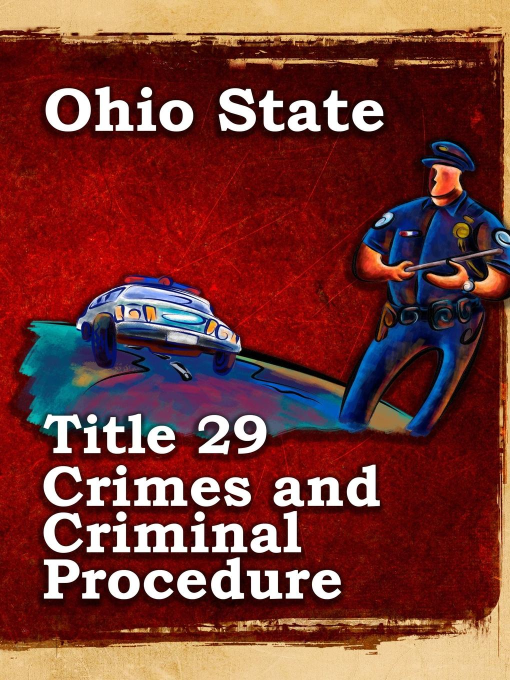 John Snape Ohio State Law Title 29 Crimes and Criminal Procedure