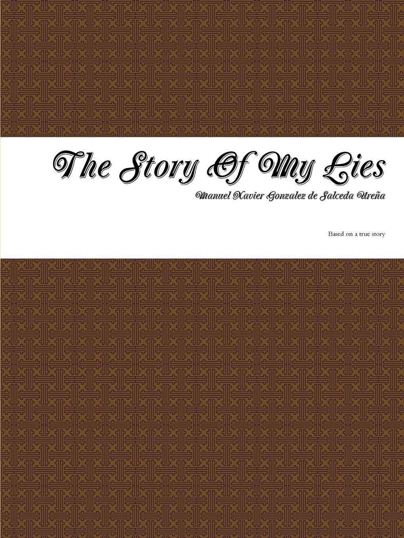 Manuel Xavier Gonzalez de Salceda The Story Of My Lies stephen goldin fantasmas chicas y otros espectros