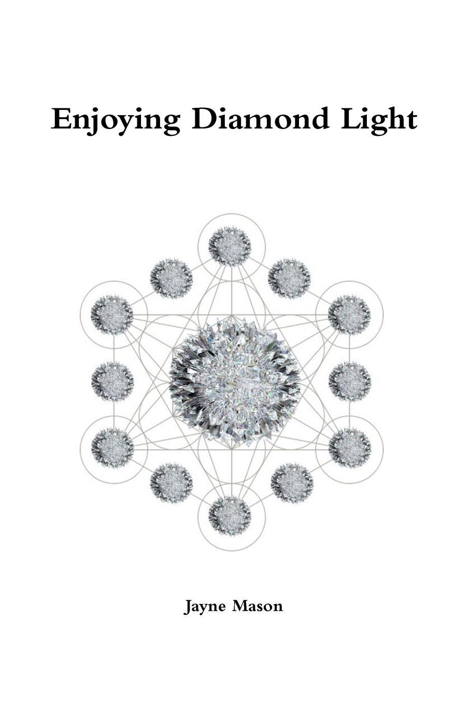 Jayne Mason Enjoying Diamond Light