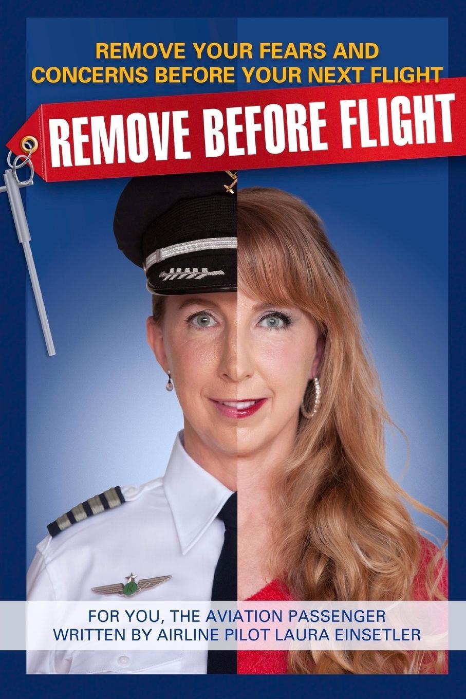 Laura Einsetler Remove Before Flight