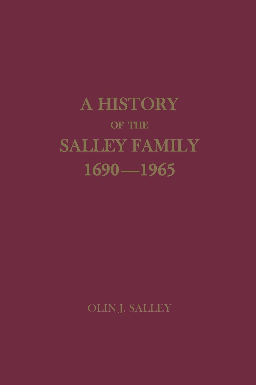 цены на Olin Jones Salley A History of the Salley Family, 1690-1965  в интернет-магазинах