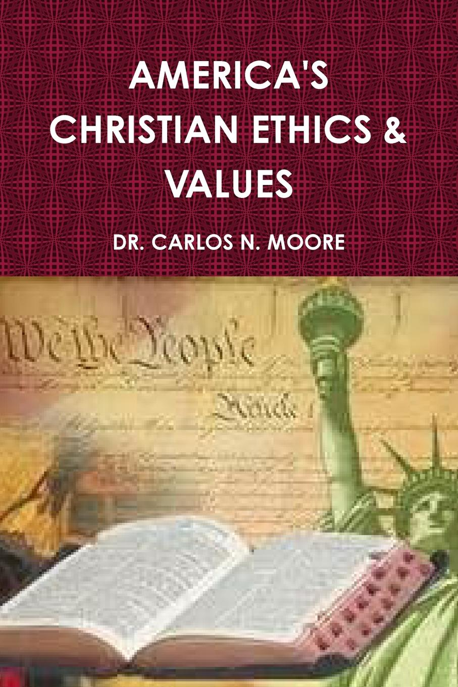 DR. CARLOS N. MOORE CHRISTIAN ETHICS AND VALUES (VOLUME 1) combichrist combichrist what the f k is wrong with you people 2 cd