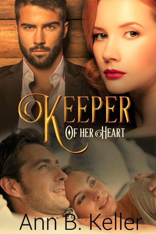 Ann B. Keller Keeper of Her Heart toby keith sudbury