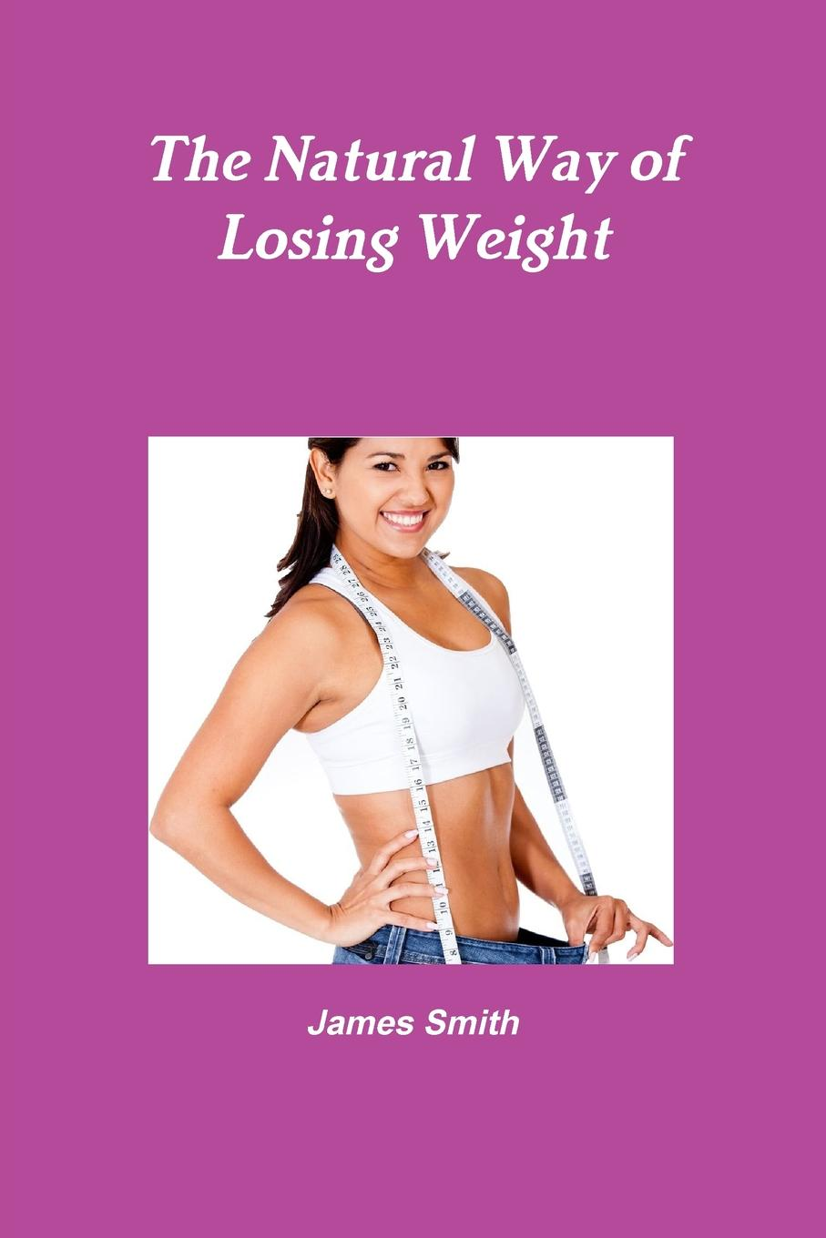 James Smith The Natural Way of Losing Weight aqisi potent effect lose weight essential oils thin leg waist fat burning natural safety weight loss products slimming creams