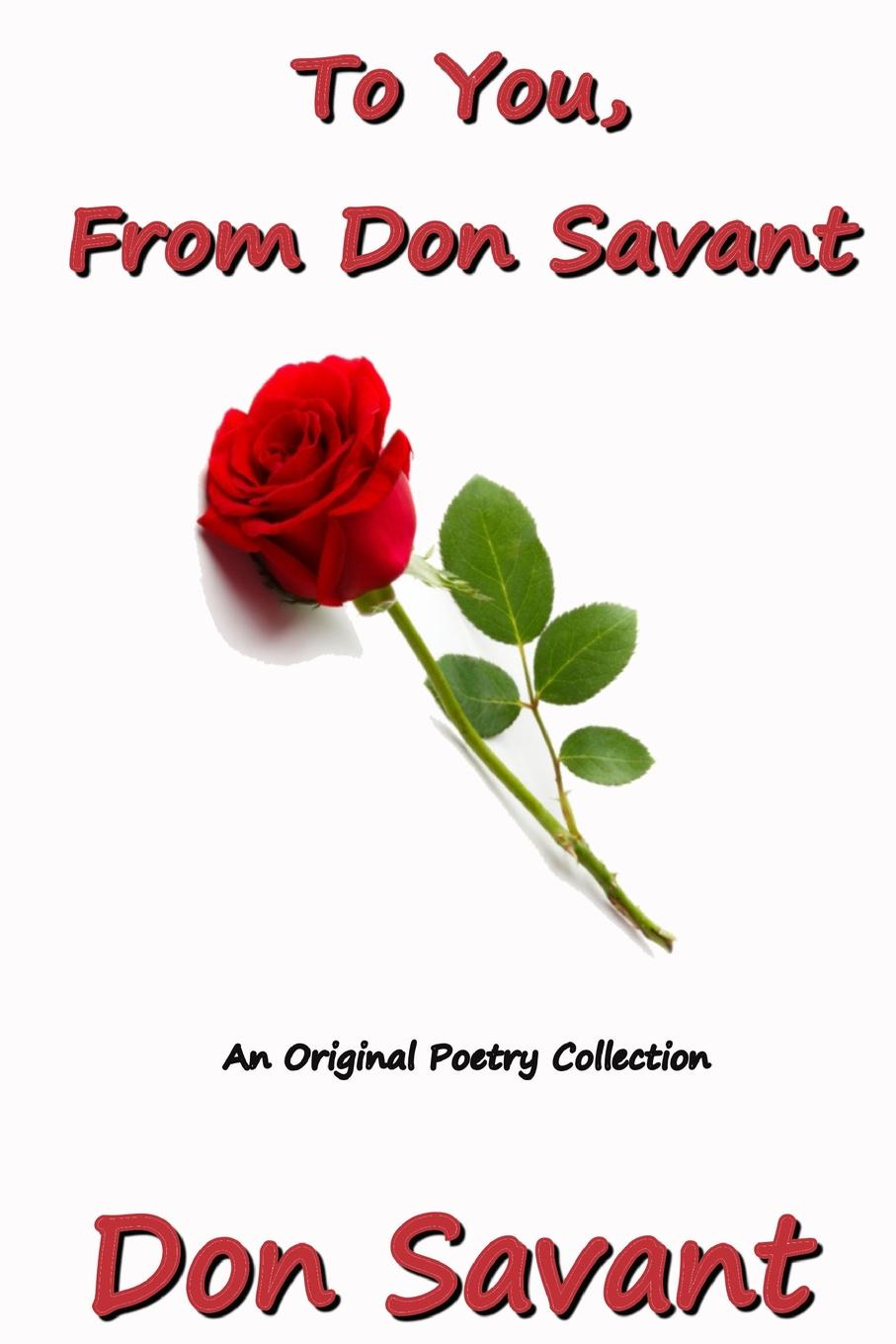 Don Savant To You, From Don Savant don savant a penny for a poem