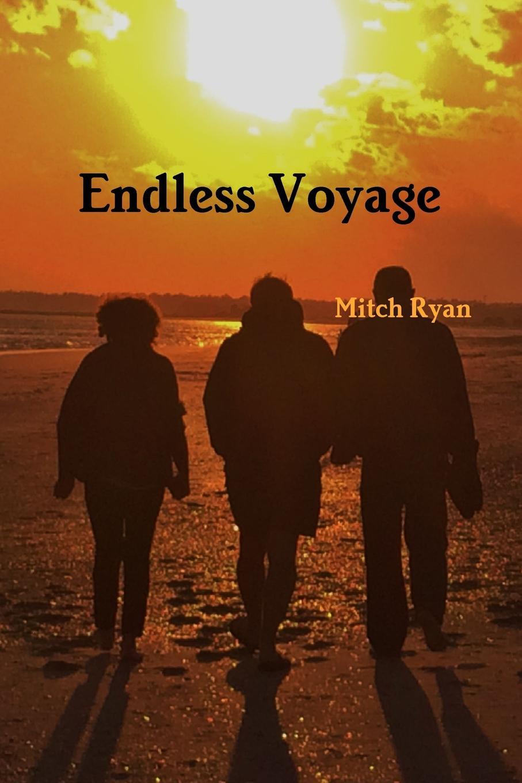 Mitch Ryan Endless Voyage a political life