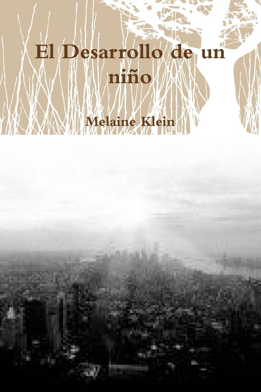 Melaine Klein El Desarrollo de un ni-o m klein andante de salon