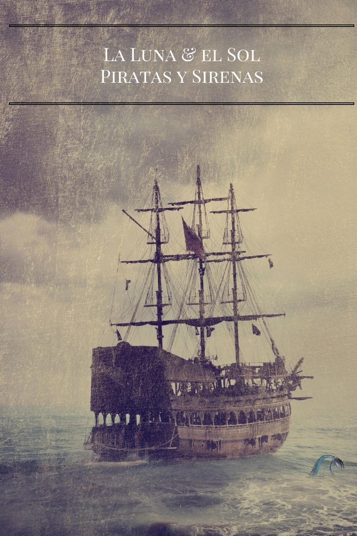 J Rivers La Luna Y El Sol. Piratas Y Sirenas imaginador 69 princesa y pirata 3