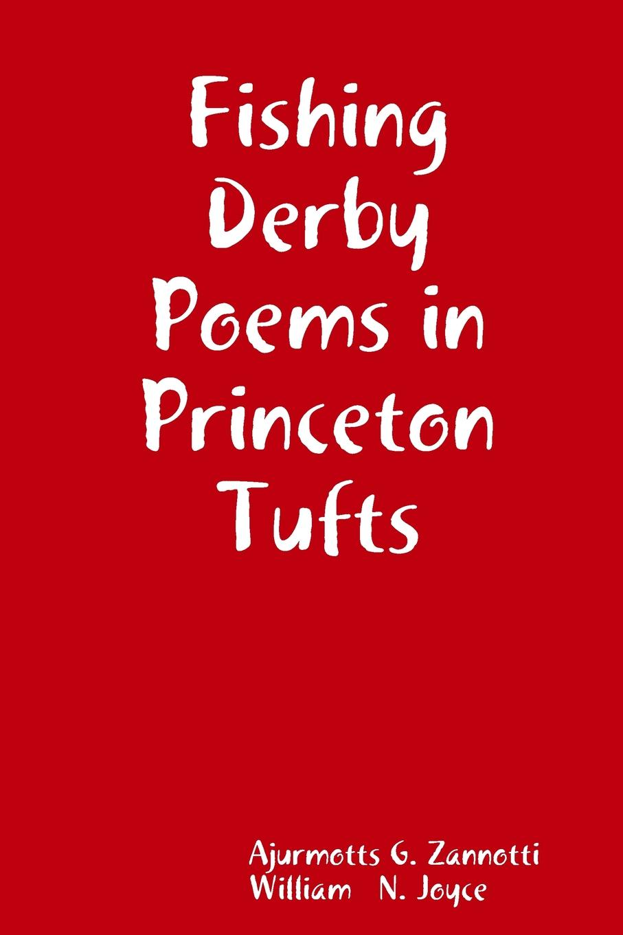 Фото - Ajurmotts G. Zannotti, William N. Joyce Fishing Derby Poems in Princeton Tufts 5pcs em78p156elpj g dip18 em78p156elpj dip em78p156 new and original ic free shipping