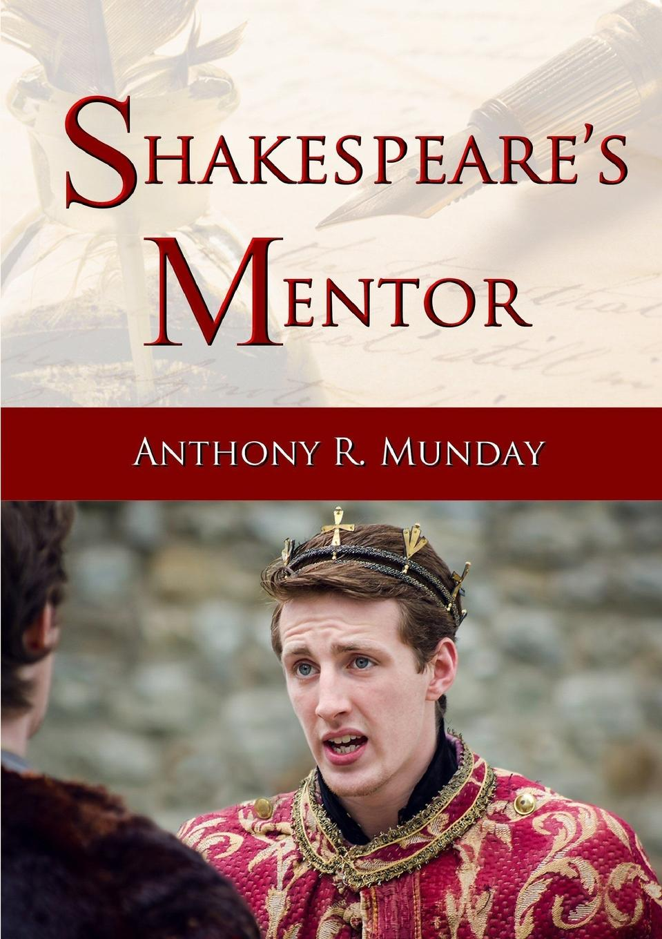 Anthony R. Munday Shakespeare.s Mentor escape to shakespeare s world a colouring book adventure