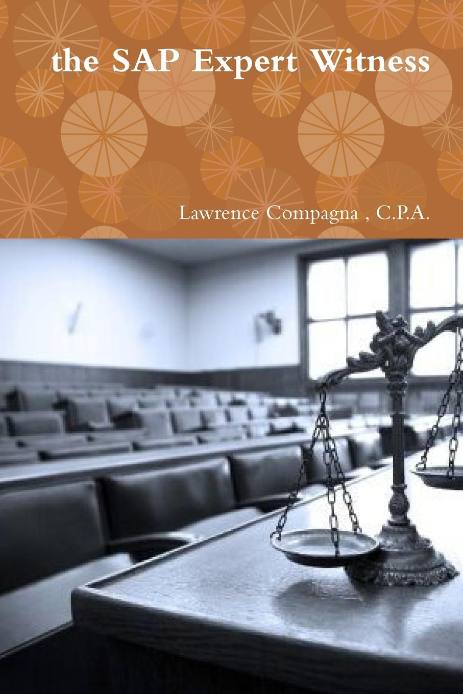 Lawrence Compagna the SAP Expert Witness horne robert the expert witness in construction