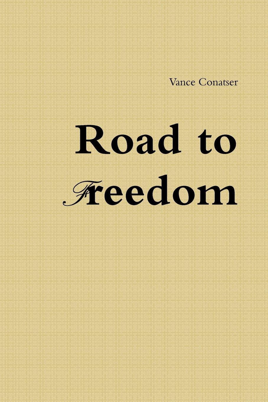 Vance Conatser Road to Freedom vance joy winnipeg
