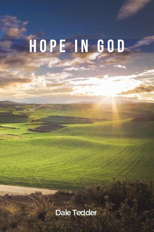 Dale Tedder Hope In God nina rae springfields the power of hope